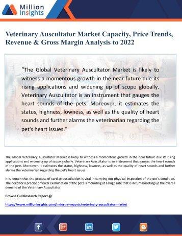 Veterinary Auscultator Market Capacity, Price Trends, Revenue & Gross Margin Analysis to 2022