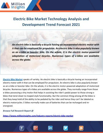 Electric Bike Market Technology Analysis and Development Trend Forecast 2021