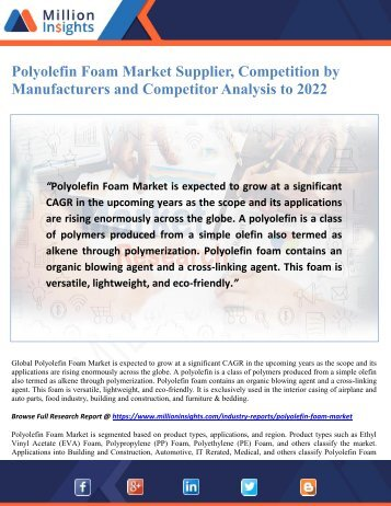 Polyolefin Foam Market Supplier, Competition by Manufacturers and Competitor Analysis to 2022