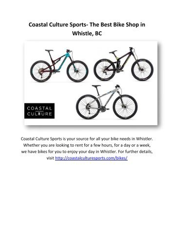 Coastal Culture Sports- The Best Bike Shop in Whistle, BC