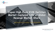 Japan High Class KVM Switches  Market Captured 12% of Global Revenue Market Share