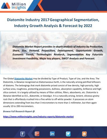 Diatomite Industry 2017 Geographical Segmentation, Industry Growth Analysis & Forecast by 2022