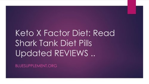 Keto X Factor Diet - 100% Pure Natural and Ingredients Formula