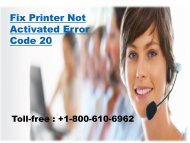+1-800-610-6962 Fix Printer Not Activated Error Code 20
