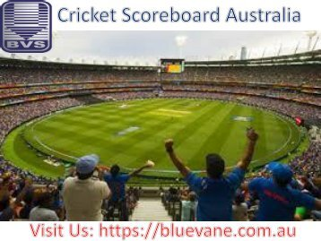 Best Cricket Scoreboard Australia from Blue Vane, Ringwood, Australia