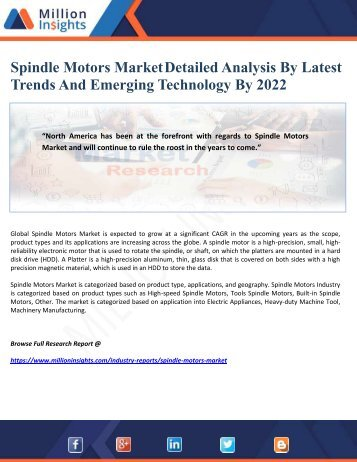Spindle Motors Market Detailed Analysis By Latest Trends And Emerging Technology By 2022