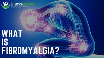 Chronic Fatigue Treatment Center : What is Fibromyalgia?