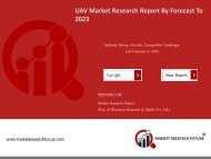 UAV Market Research Report - Global Forecast to 2023