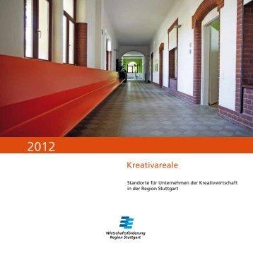 Kreativareale in der Region Stuttgart 2012 - six5.marktplatz-region ...