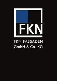 FKN FASSADEN GmbH & Co. KG - FKN-GRUPPE