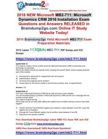 [2018-July-Version]Braindump2go MB2-711 PDF and VCE Dumps 113Q&As Free Share(12-22)