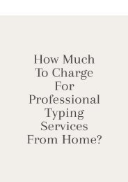 How Much to Charge for Professional Typing Services From Home
