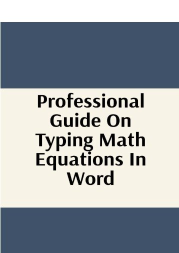 Professional Guide on Typing Math Equations in Word