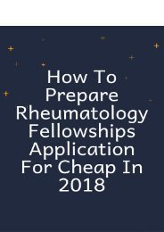 How to Prepare Rheumatology Fellowships Application for Cheap in 2018