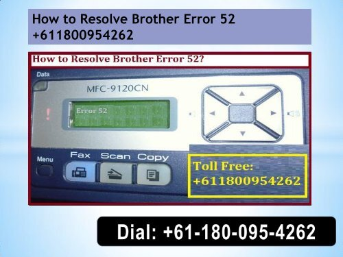 How to Resolve Brother Error 52 +611800954262