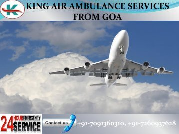 Advanced Bed to Bed King Air Ambulance Services in Goa