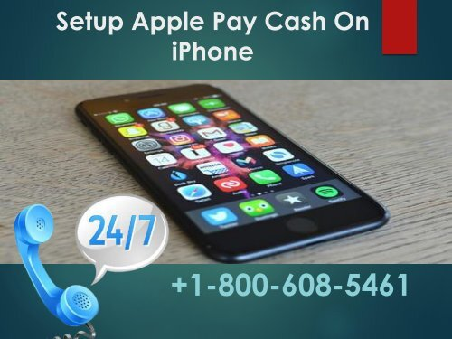 Setup Apple Pay Cash On iPhone +1-800-608-5461