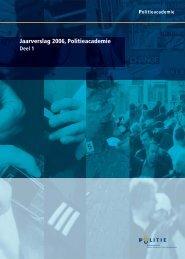 Jaarverslag 2006, Politieacademie