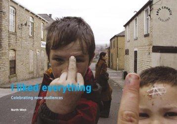 I liked everything Celebrating new audiences - Arts Council England