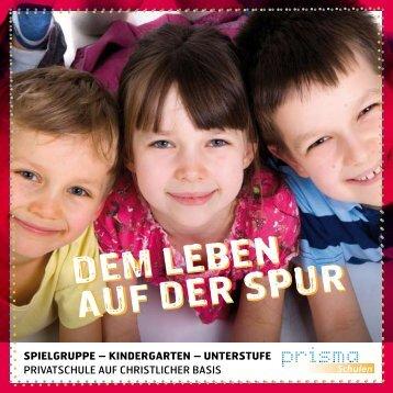 I SPIELGRUPPE - KINDERGARTEN ... - PRISMA Schulen