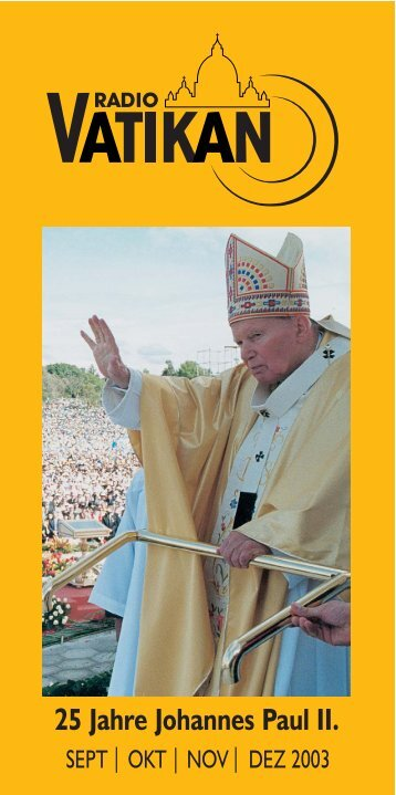 25 Jahre Johannes Paul II. - Radio Vatikan