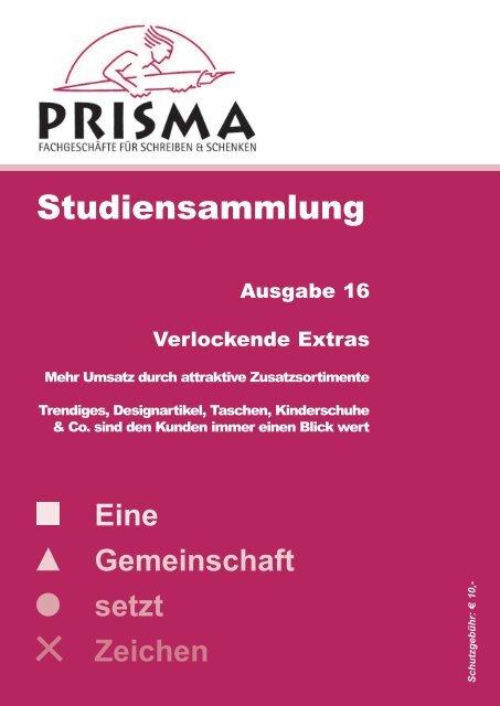 Eine Gemeinschaft setzt Zeichen - Prisma Fachhandels AG