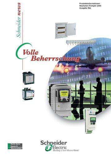 Schneider NEWS 2005 als PDF (2.26MB) - Schneider Electric