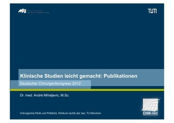 Klinische Studien leicht gemacht: Publikationen - CHIR-Net München