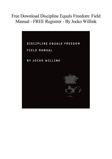 [Free] Download Discipline Equals Freedom Field Manual   Best book  BY Jocko Willink