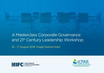 A MASTERCLASS CORPORATE GOVERNANCE AND 21ST CENTURY LEADERSHIP WORKSHOP AT KIGALI SERENA HOTEL (AUGUST 2018 16-17)