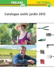 Preisliste D'2011 Catalogue outils jardin 2012 - Freund Victoria ...