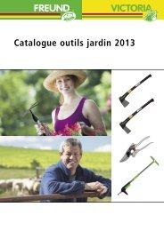 Catalogue outils jardin 2013 - Freund Victoria Gartengeräte GmbH