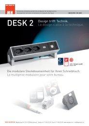 DESK 2 Design trifft Technik. Le design s'allie à la ... - Max Hauri AG