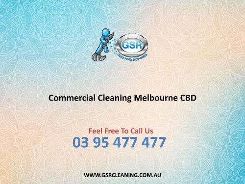 Commercial Cleaning Melbourne Cbd