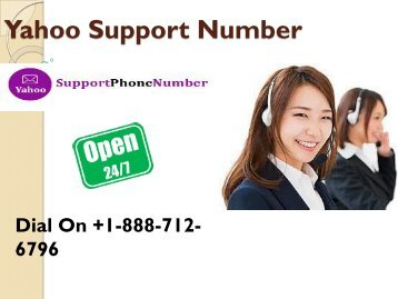 Solving Yahoo mailing issues By the help of Yahoo Support Number +1-888-712-6796