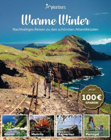 Warme Winter: Nachhaltige Reisen nach Portugal und Kap Verde