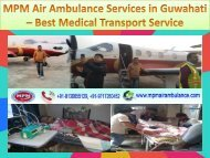 MPM Air Ambulance Services in Guwahati – Best Medical Transport Service