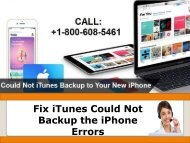  +1-800-608-5461  Steps To Fix iTunes Could Not Backup the iPhone Errors