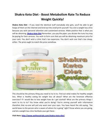 Shakra Keto Diet - Make Your Body Slim & Attractive!