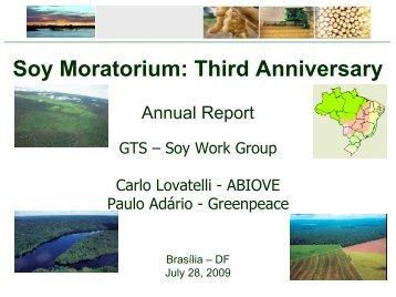 Soy Moratorium: Third Anniversary