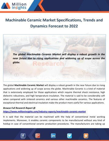 Machinable Ceramic Market Specifications, Trends and Dynamics Forecast to 2022