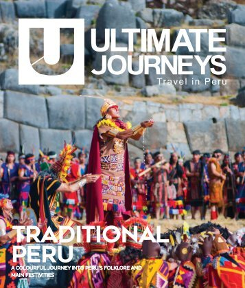 Ultimate Journeys 17 - Traditional Peru