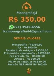R$ 350,00 PARA   TCC E MONOGRAFIA WHATSAPP (21) 3942-6556   tccmonografia44@gmail.com (101)