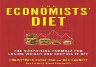 [+][PDF] TOP TREND The Economists  Diet: The Surprising Formula for Losing Weight and Keeping It Off  [FREE]