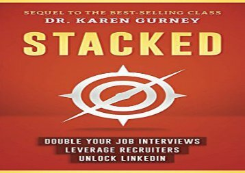 Free Download Stacked: Double Your Job Interviews, Leverage Recruiters, Unlock Linkedin (pdf,epub,txt)