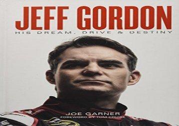 Audiobook Jeff Gordon: His Dream, Drive   Destiny (pdf,epub,txt)