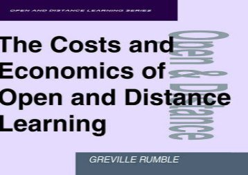 Free Download The Costs and Economics of Open and Distance Learning (Open   Distance Learning) Full Ebook