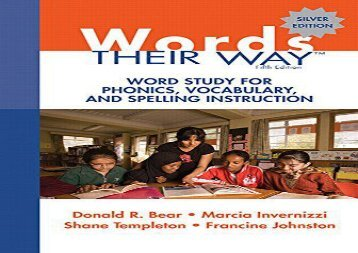 Read Words Their Way: Word Study for Phonics, Vocabulary, and Spelling Instruction epub ready