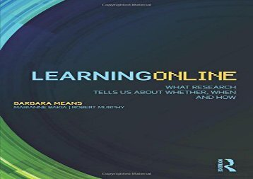 Download Learning Online: What Research Tells Us About Whether, When and How Full Ebook