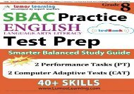 #PDF~ SBAC Test Prep: Grade 8 English Language Arts Literacy (ELA) Common Core Practice Book and Full-length Online Assessments: Smarter Balanced Study Guide kindle ready